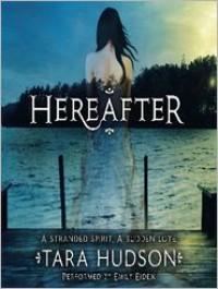 Hereafter - Tara Hudson, Emily Eiden