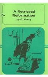 A Retrieved Reformation - O. Henry