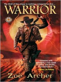 Warrior  - Zoe Archer