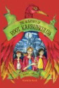 The Questory of Root Karbunkulus: Item One: Miist - Kamilla Reid