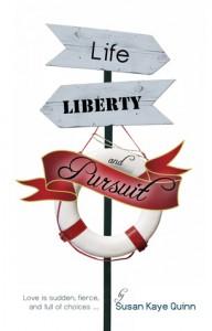 Life, Liberty, and Pursuit - Susan K. Quinn
