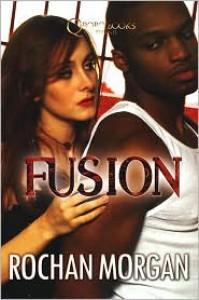 Fusion - Rochan Morgan