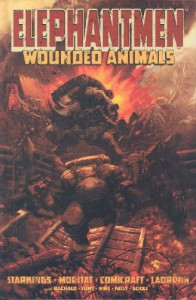 Elephantmen Volume 1: Wounded Animals: Wounded Animals v. 1 - Richard Starkings