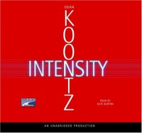 Intensity - Dean Koontz, Kate Burton