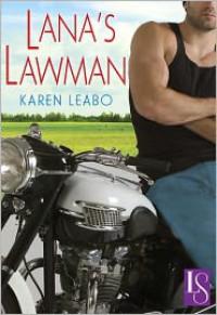 Lana's Lawman: A Loveswept Classic Romance - Karen Leabo