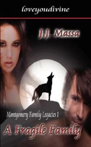 A Fragile Family - J.J. Massa