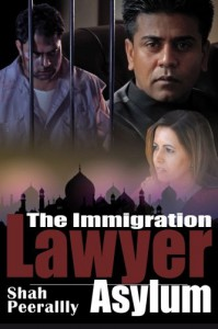 The Immigration Lawyer Asylum - Shah Peerally