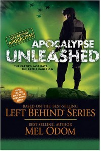 Apocalypse Unleashed: The Earth's Last Days: The Battle Rages On - Mel Odom