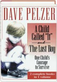 """A Child Called """"It"""" and The Lost Boy - Dave Pelzer"""