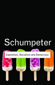 Capitalism, Socialism and Democracy - Joseph A. Schumpeter