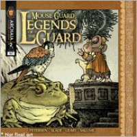 Mouse Guard: Legends of the Guard, Vol. 2 - David Petersen, Stan Sakai, Bill Willingham, Rick Geary, Ben Caldwell, Nick Tapalansky, Paul Morrissey, Rebecca Taylor, Cory Godbey, Eric Canete, Alex Eckman-Lawn