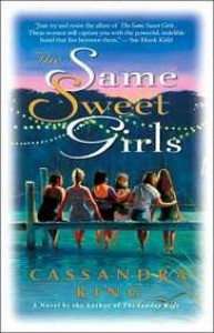 The Same Sweet Girls - Cassandra    King