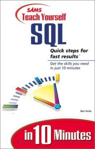 Sams Teach Yourself SQL in 10 Minutes - Ben Forta