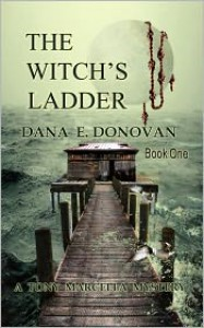 The Witch's Ladder - Dana E. Donovan