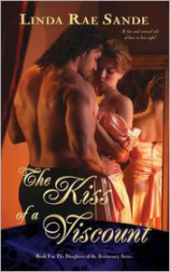 The Kiss of a Viscount - Linda Rae Sande