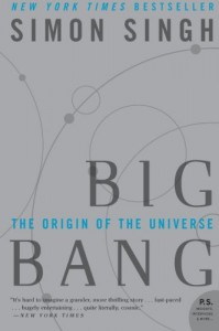 Big Bang: The Origin of the Universe - Simon Singh