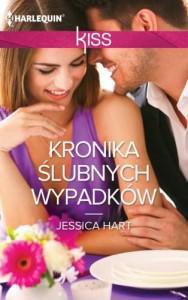 Kronika ślubnych wypadków - Hart Jessica
