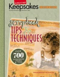 Scrapbook Tips & Techniques (Leisure Arts #15931) - Crafts Media LLC