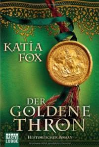 Der goldene Thron - Katia Fox