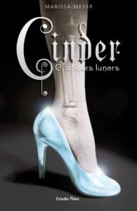 Cinder (Cròniques lunars, #1) - Marissa Meyer, Aïda Garcia Pons