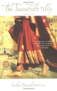 The Twentieth Wife - Indu Sundaresan