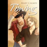 Timing  - Mary Calmes, Sean Crisden