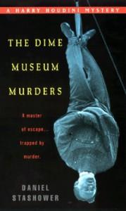 The Dime Museum Murders - Daniel Stashower