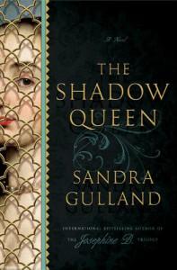 The Shadow Queen - Sandra Gulland