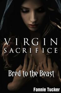 Virgin Sacrifice (Werewolf Breeding Erotica) - Fannie Tucker