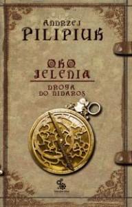 Oko Jelenia. Droga do Nidaros - Andrzej Pilipiuk