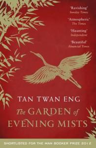The Garden of Evening Mists - Tan Twan Eng