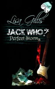 Jack Who?: Perfect Storms - Lisa Gillis