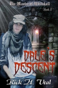Dale's Descent (The Master of Whitehall, Book 3) - Rick Veal