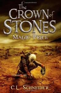 The Crown of Stones: Magic-Price - C. L. Schneider