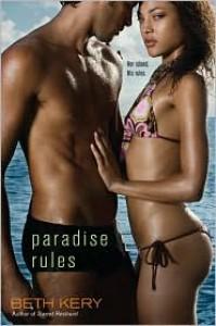 Paradise Rules - Beth Kery
