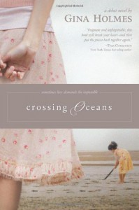 Crossing Oceans - Gina Holmes
