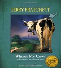 Where's My Cow? - Terry Pratchett, Melvyn Grant