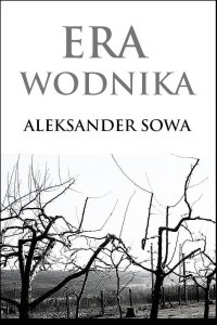 Era Wodnika - Aleksander Sowa