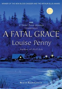 A Fatal Grace (Chief Inspector Armand Gamache #2) - Louise Penny, Ralph Cosham