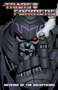 Transformers Volume 3: Revenge of the Decepticons - Mike Costa, Nick Roche, Alex Milne, Don Figueroa