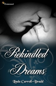 Rekindled Dreams - Linda Carroll-Bradd