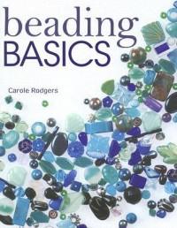 Beading Basics - Carole Rodgers