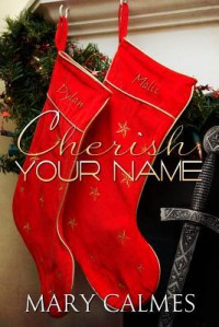 Cherish Your Name - Mary Calmes