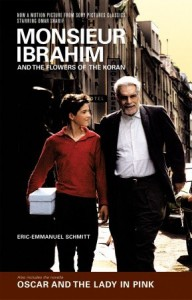 Monsieur Ibrahim and the Flowers of the Koran & Oscar and the Lady in Pink - Éric-Emmanuel Schmitt, Marjolijn De Jager