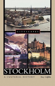 Stockholm: A Cultural History - Tony Griffiths