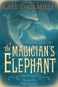 The Magician's Elephant - Kate DiCamillo