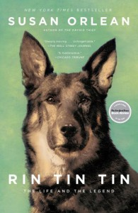 Rin Tin Tin: The Life and the Legend - Susan Orlean