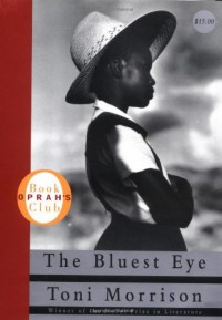 The Bluest Eye - Toni Morrison