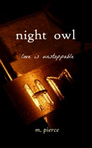 Night Owl (The Night Owl Trilogy) - M. Pierce