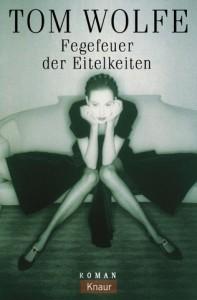Fegefeuer Der Eitelkeiten. Roman (Taschenbuch) - Tom Wolfe
